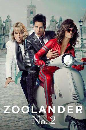 Zoolander 2 Movie Watch Online Find Where To Stream Full Movie In Hd 24reel