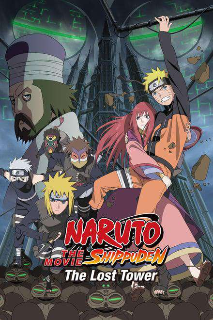 Naruto Shippuden The Movie The Lost Tower Where To Watch Full Movie Online 24reel Us