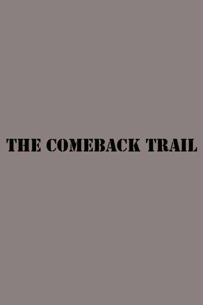The Comeback Trail Movie Watch Online Find Where To Stream Full Movie In Hd 24reel