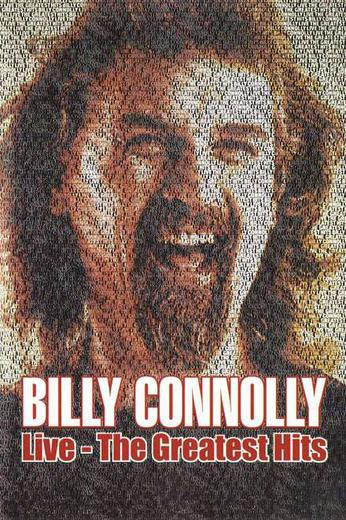 Billy Connolly Live The Greatest Hits Where To Watch Full Movie Online 24reel Us