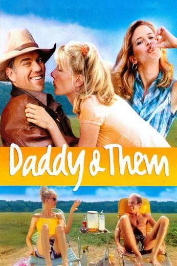 Daddy and Them Poster