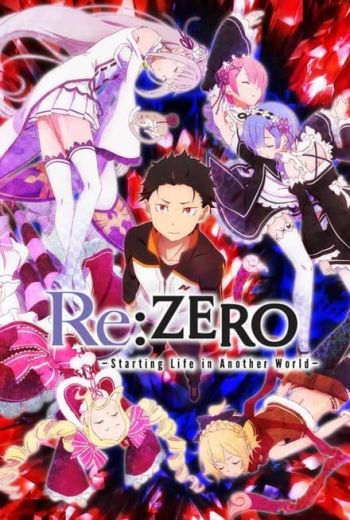 Re:Zero - Starting Life In Another World Poster