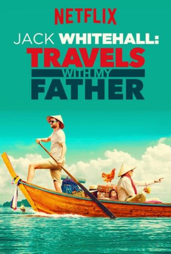 Jack Whitehall: Travels With My Father Poster