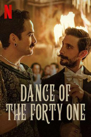 Dance Of The Forty One Poster