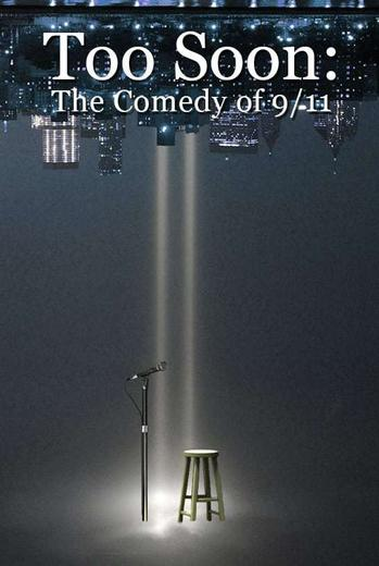 Too Soon: Comedy After 9/11 Poster
