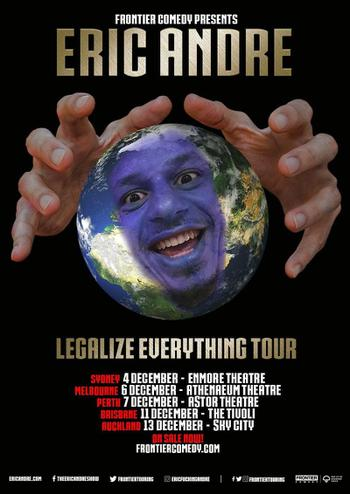 Eric Andre: Legalize Everything Poster