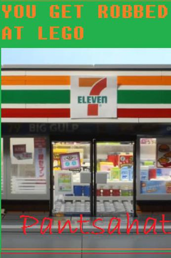 You get robbed at Lego 7-Eleven Poster