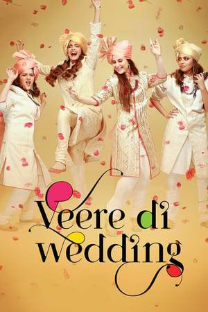 Veere Di Wedding Movie Watch Online Find Where To Stream Full Movie In Hd 24reel
