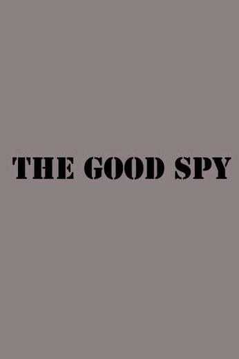 The Good Spy Poster