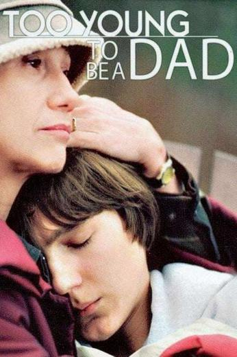 Too Young to Be a Dad Poster