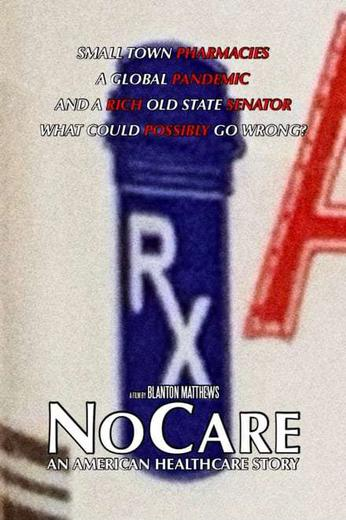 NoCare: An American Healthcare Story Poster