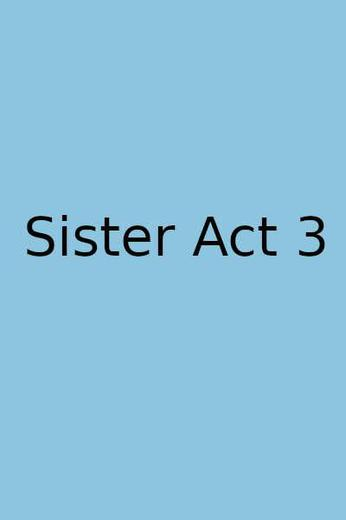 Sister Act 3 Poster