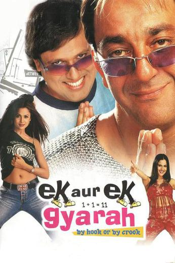 Ek Aur Ek Gyarah: By Hook or by Crook Poster