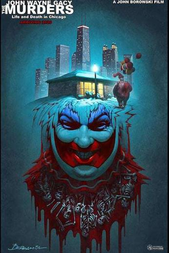 The John Wayne Gacy Murders: life and death in Chicago Poster