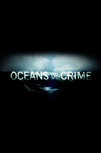 Oceans of Crime Poster