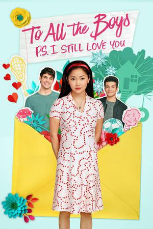 To All the Boys: P.S. I Still Love You Poster