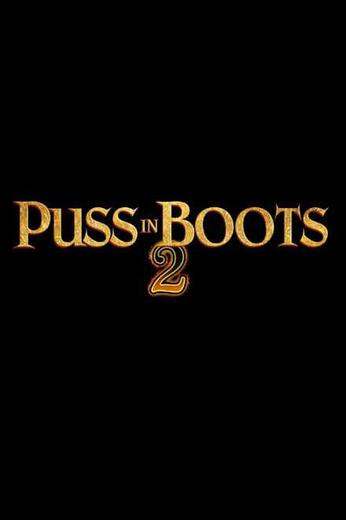 Puss in Boots: The Last Wish Poster