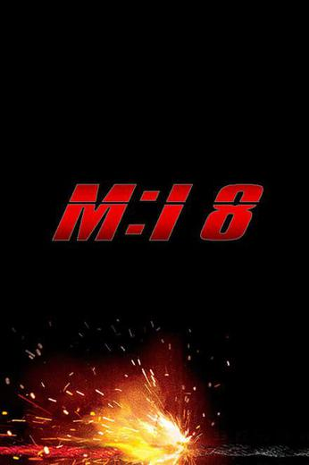 Mission: Impossible 8 Poster