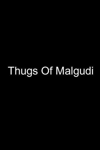 Thugs Of Malgudi Poster