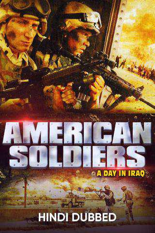American Soldiers: A Day in Iraq Poster