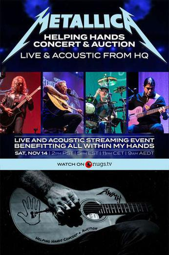 Metallica Helping Hands Concert & Auction: Live & Acoustic From HQ Poster