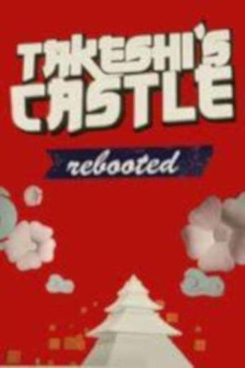 Takeshi's Castle Rebooted (UK) Poster